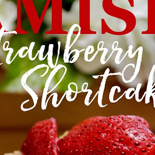 Amish Strawberry Shortcake