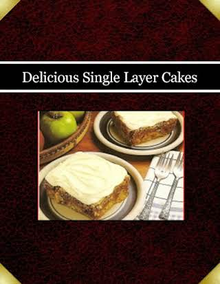 Delicious Single Layer Cakes