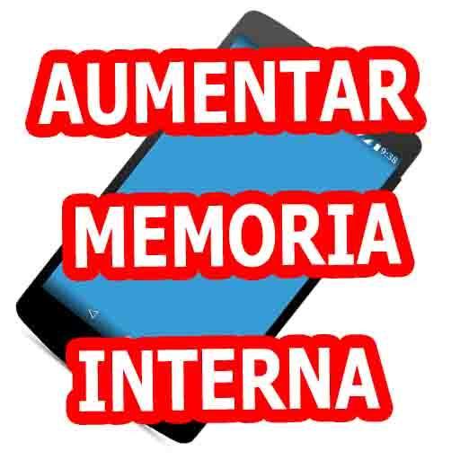 AUMENTAR MEMORIA INTERNA