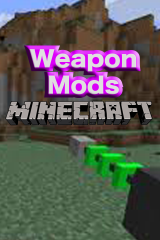 Weapons Mod