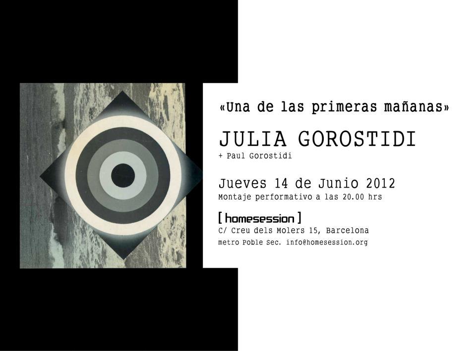 Julia Gorostidi: Una de las primeras mañana.