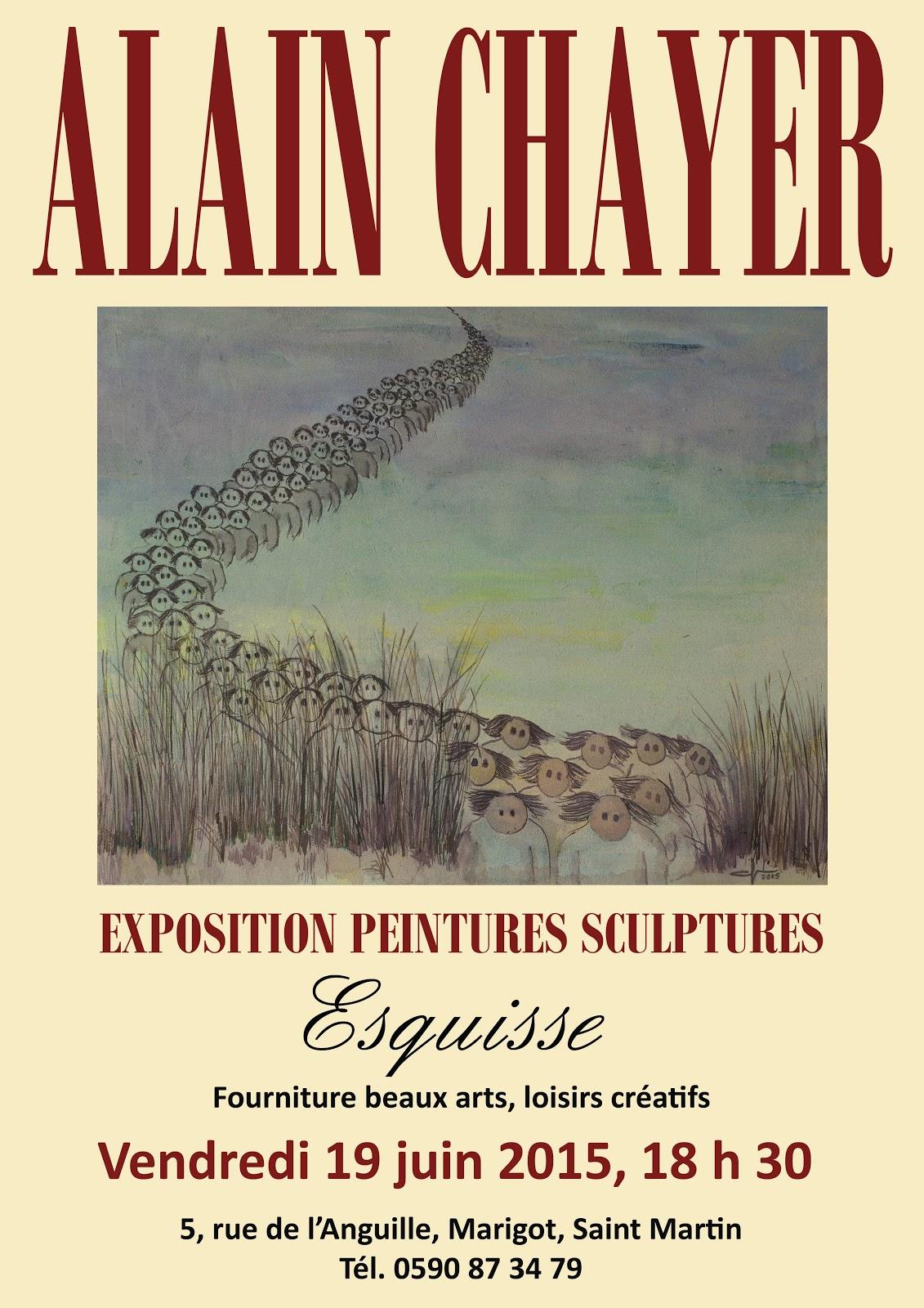 EXPOSITION PEINTURES ET SCULPTURES - SAINT MARTIN CHEZ ESQUISSE - 19 JUIN 2015