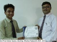 1st Prize Indoor Games ,Bowling -Bhaskar Rajbanshi 2014 -2015