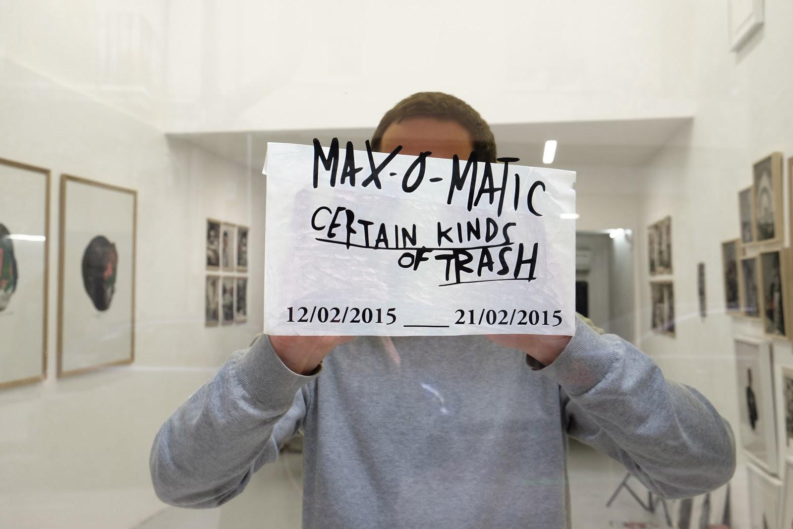 Max-o-matic: Certain kinds of trash.