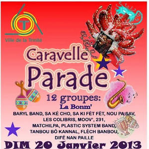 JANVIER 2013...CARAVELLE PARADE A TRINITE