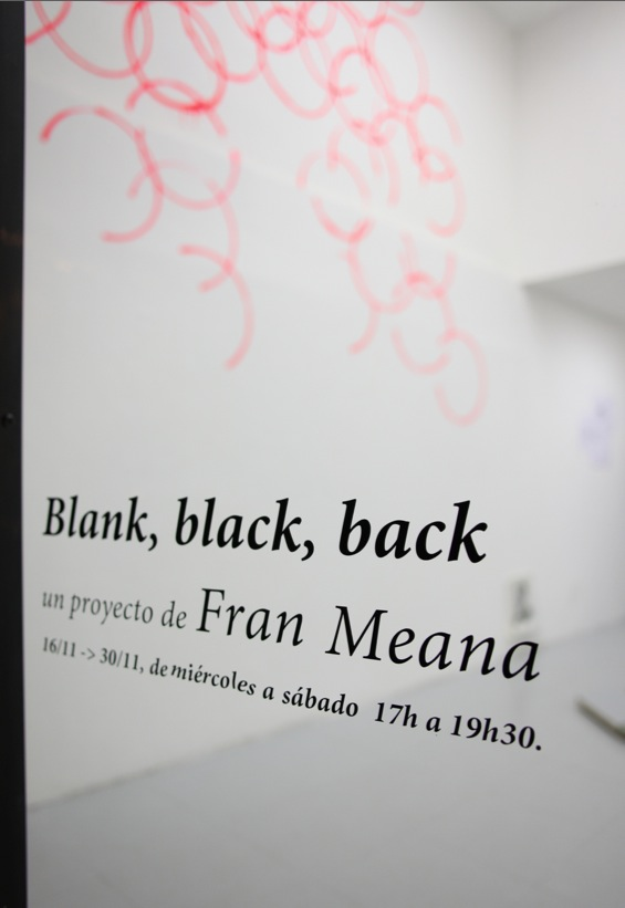 Fran Meana: blank, black, back.