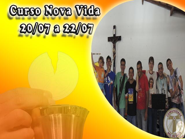 Curso Nova Vida 2012 - MEL de Deus e EESA Luziânia