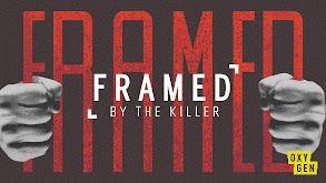 Framed By the Killer thumbnail