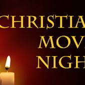 Christian Movie Night Android APK Download Free By Phoenix Entertainment LLC