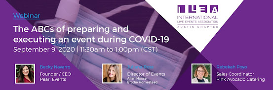 ILEA Austin Special Session: The ABCs of preparing and executing an event during COVID 19
