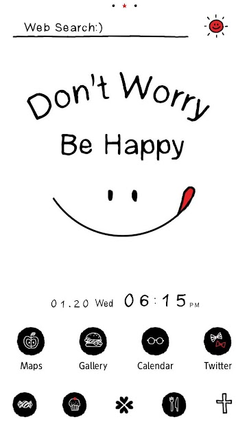 Don't Worry Be Happy Theme Android App Screenshot