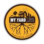 My Yard Live 2020: A Barrel Aged Odyssey