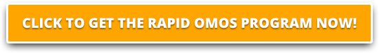 Click To Get The Rapid OMOS Program Now!