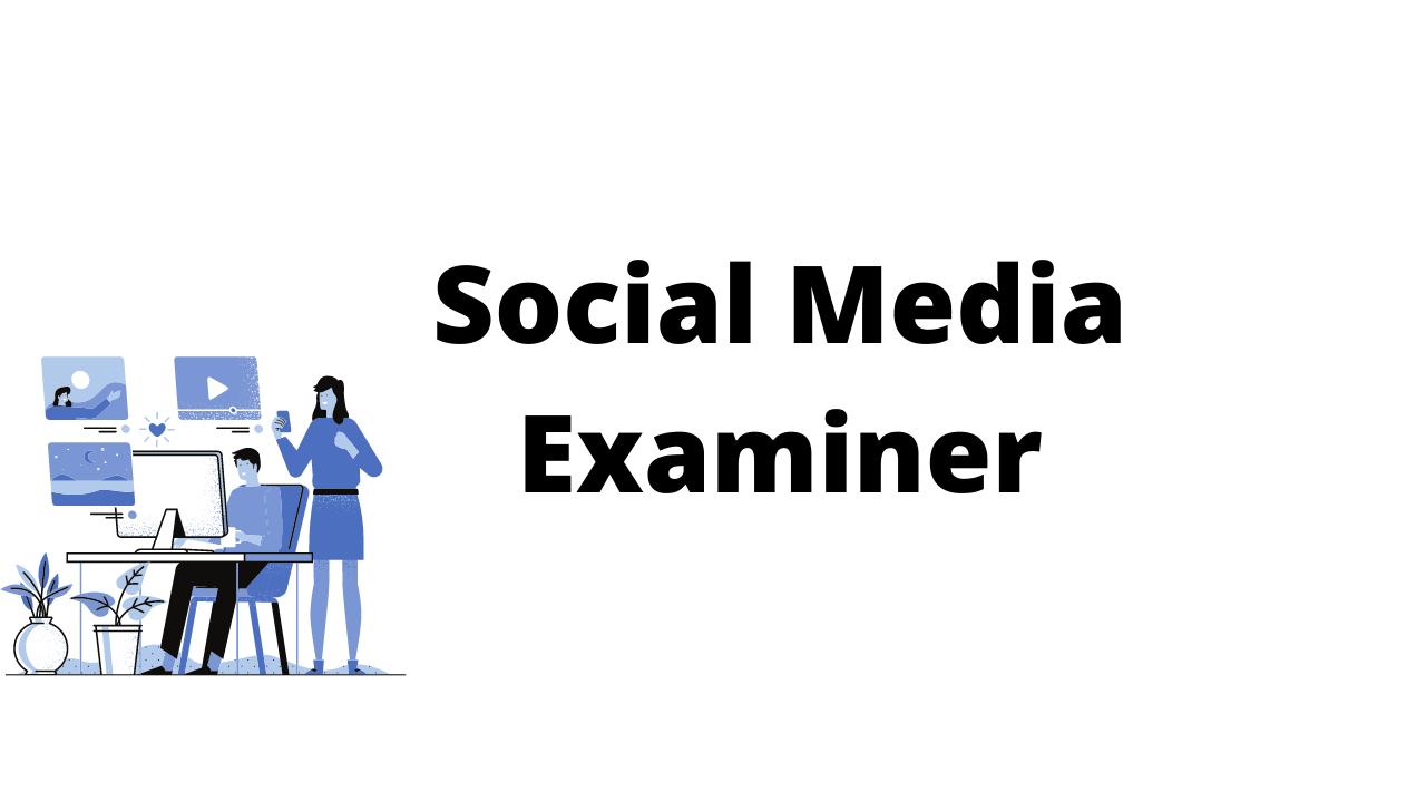 Social Media Examiner is best for digital marketing blogs