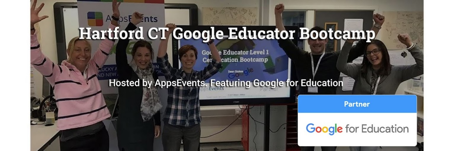 Hartford Google Educator Bootcamp