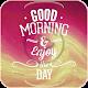 Good Morning Video Status - Motivational Status Download for PC Windows 10/8/7