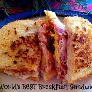 World's Best Breakfast Sandwich.