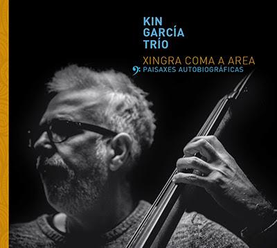 Xingra coma a area, paisaxes autobiográficas de Kin García