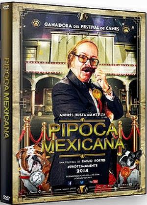 Filme Poster Pipoca Mexicana DVDRip XviD & RMVB Dublado