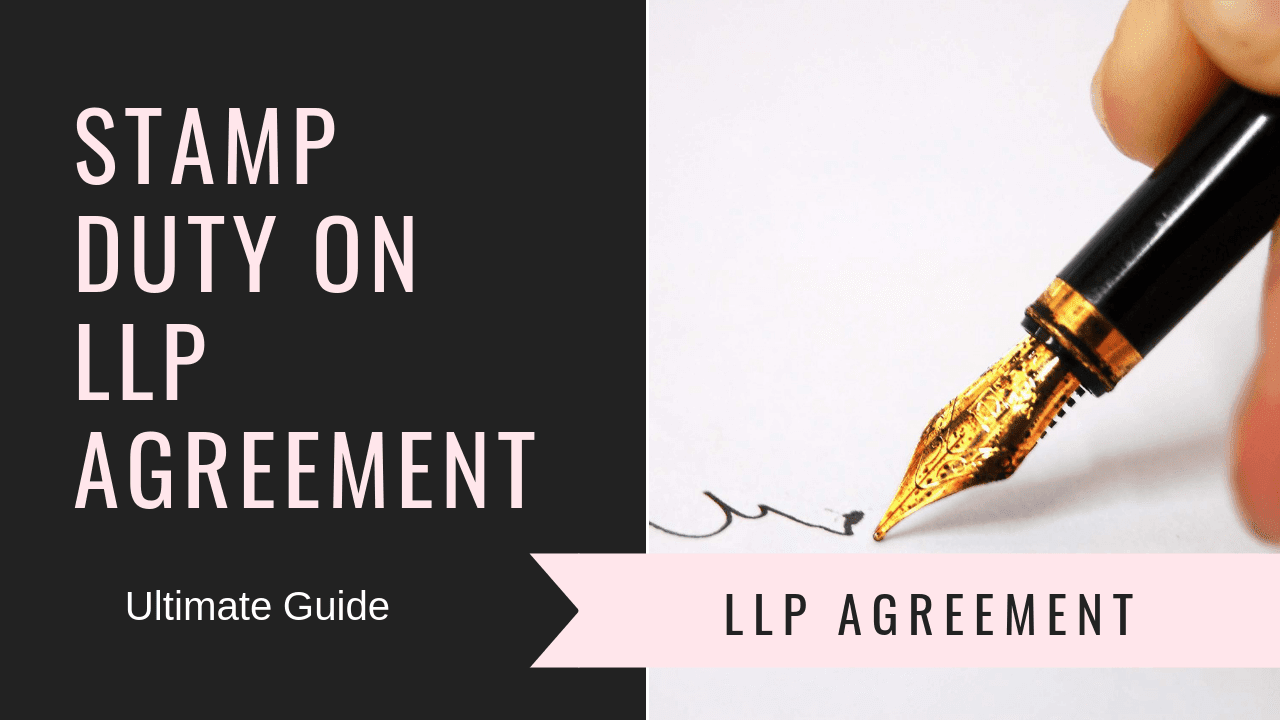 Stamp Duty on LLP Agreement