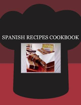 SPANISH RECIPES COOKBOOK
