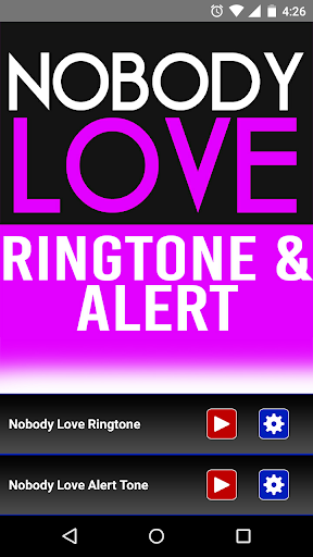 Nobody Love Ringtone and Alert