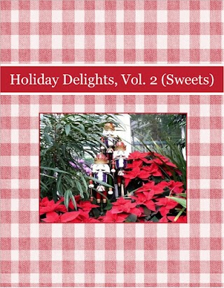 Holiday Delights, Vol. 2  (Sweets)