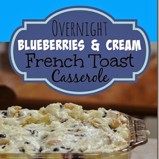 Blueberries and Cream French Toast Casserole