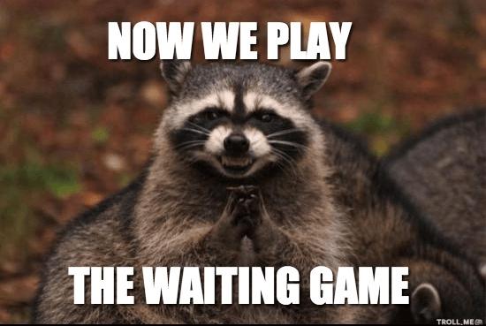 bây giờ chúng tôi chơi-trò chơi chờ đợi