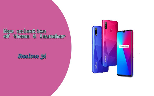 Theme for Realme 3i ss3