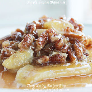 Clean Eating Dessert Recipe – Maple Pecan Bananas