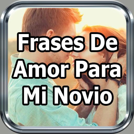 App Insights Frases De Amor Para Mi Novio Cortas Y Bonitas
