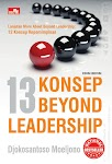 """13 KONSEP BEYOND LEADERSHIP (NEW COVER) - Djokosantoso Moeljono"""