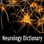 Neurology Dictionary