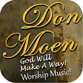 Don Moen Worship Music Lyrics