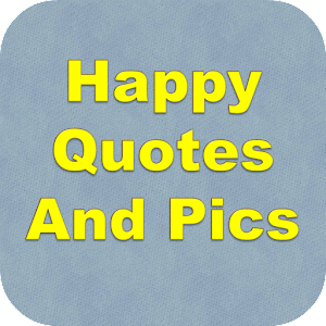 Tải Happy Quotes And Pics APK