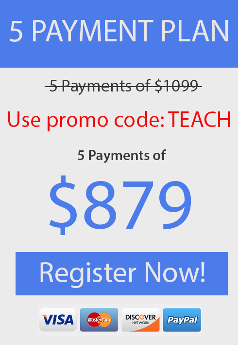5 Payments of $879 Each, Use Promo Code TEACH