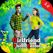 Girlfriend Photo Editor - Girlfriend Photo Frame