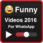 Funny Videos 2016 for WhatsApp