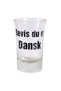"""Snapsglas DK """"Bevis du er Dansk"""""""