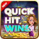Quick Hit Wins - Thrilling Gameplay