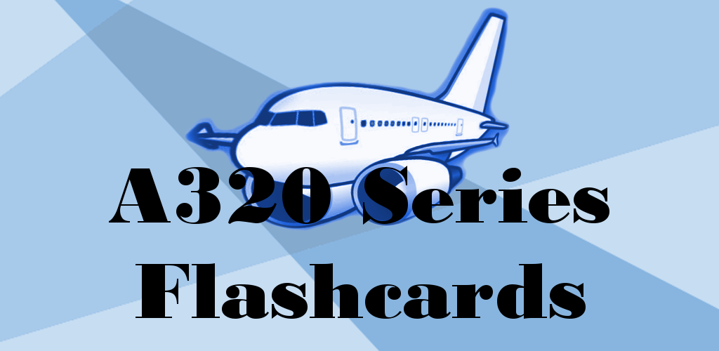 Download Airbus A320 Pilot Flashcard Trainer APK latest version 3 1 0 for  android devices
