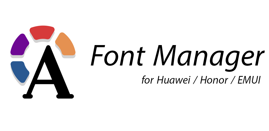 Font Manager for Huawei / Honor / EMUI 1 2 1 release Apk