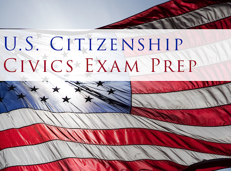 US Citizenship - Civics Exam Prep