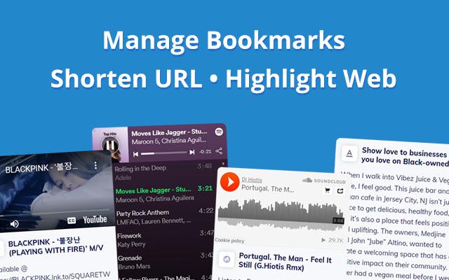 Bookmark manager, Shorten URL, Text highlight
