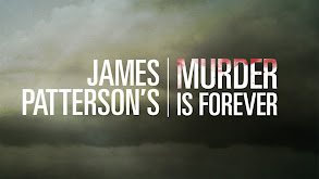 James Patterson's Murder Is Forever thumbnail