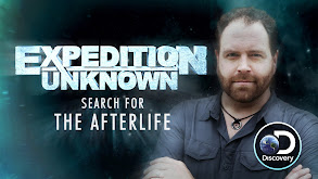 Expedition Unknown: Search for the Afterlife thumbnail
