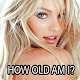 How old am I? - Test quiz for PC-Windows 7,8,10 and Mac