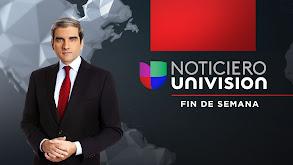 Noticiero Univisión: Fin de semana thumbnail