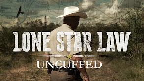 Lone Star Law: Uncuffed thumbnail